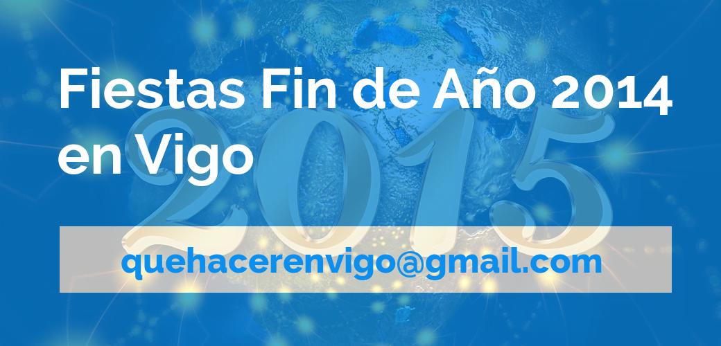 Fiestas Fin de Año 2014 en Vigo