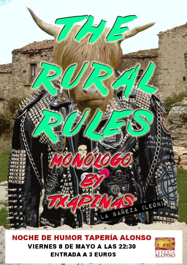 Monólogo The Rural Rules