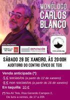 Monólogo de Carlos Blanco en Teis