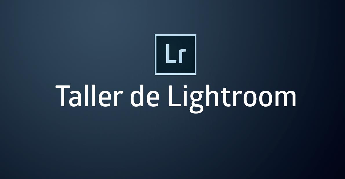 Taller de Lightroom en Vigo
