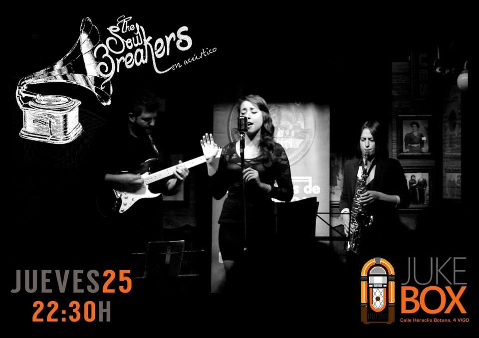 The Soul Breakers en JukeBox Vigo