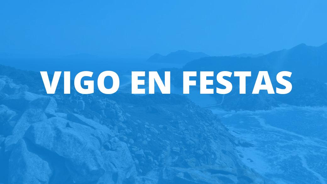 Vigo en Festas 2018 – Programa de las fiestas de Vigo