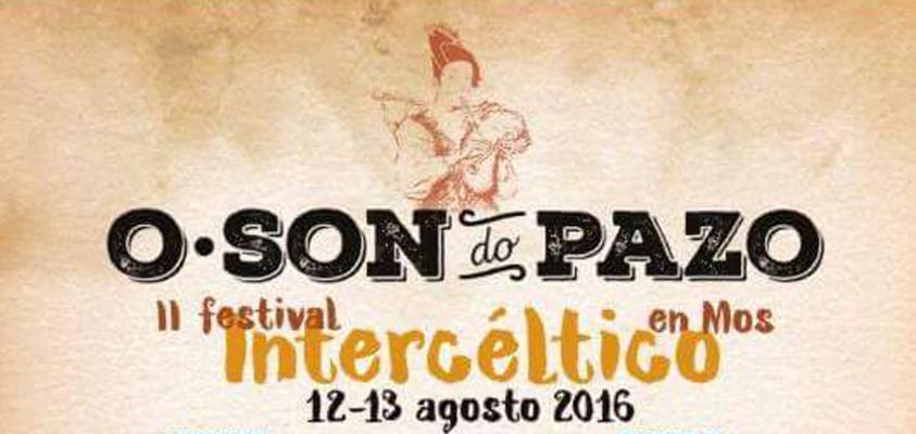Festival Intercéltico O Son do Pazo 2016