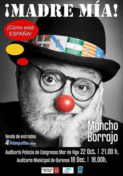¡Madre mía¡ !Cómo está España! – Moncho Borrajo