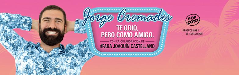 [Cancelado] Jorge Cremades en Vigo. Te Odio, pero como Amigo.