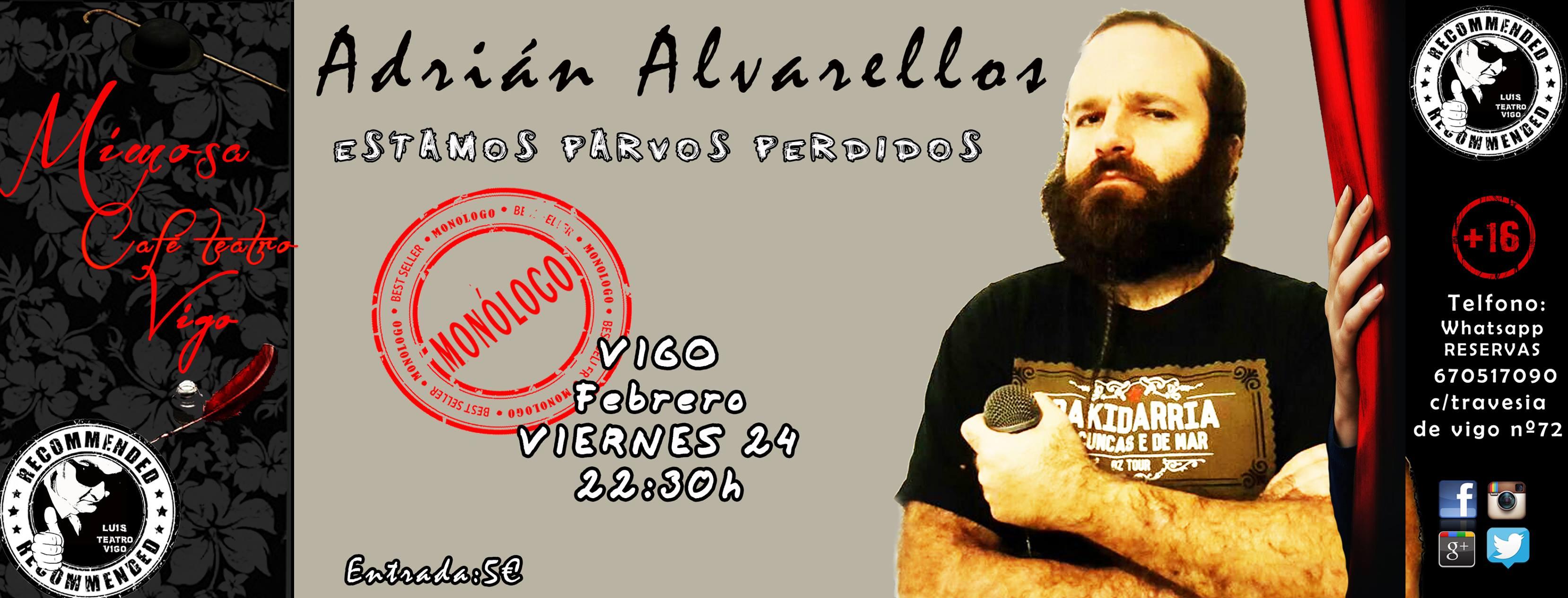 Monólogo de Adrián Alvarellos