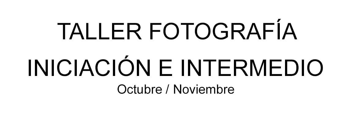 Taller de Fotografía en Vigo   De Iniciación a Intermedio