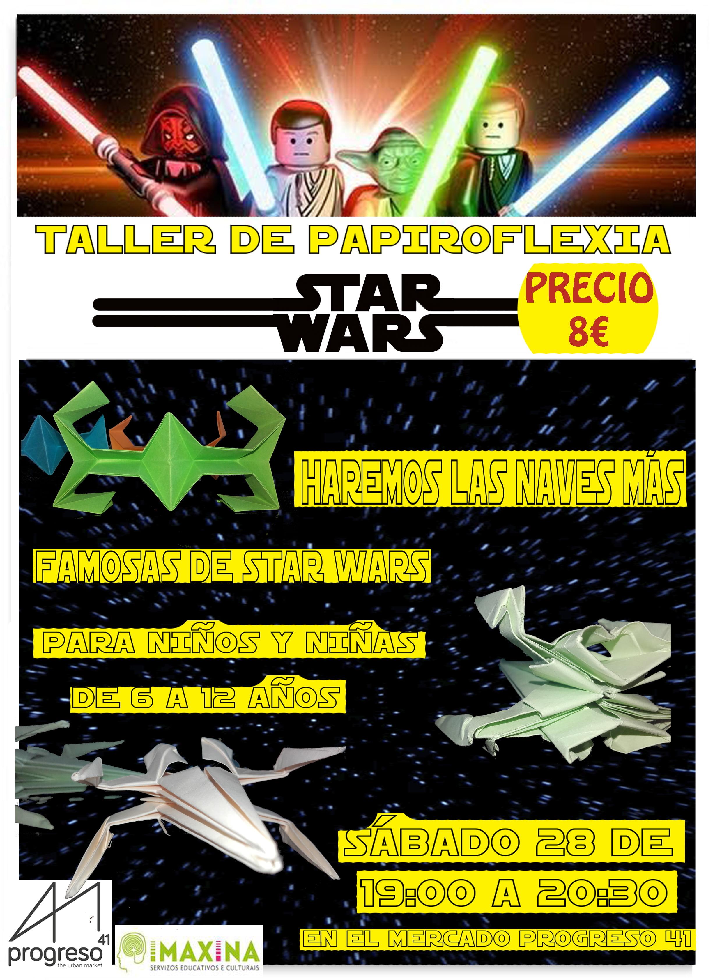 OBRADOIRO DE PAPIROFLEXIA NO MERCADO PROGRESO 41: NAVES DE STAR WARS.