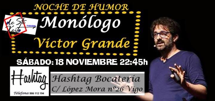 Monólogo de Victor Grande