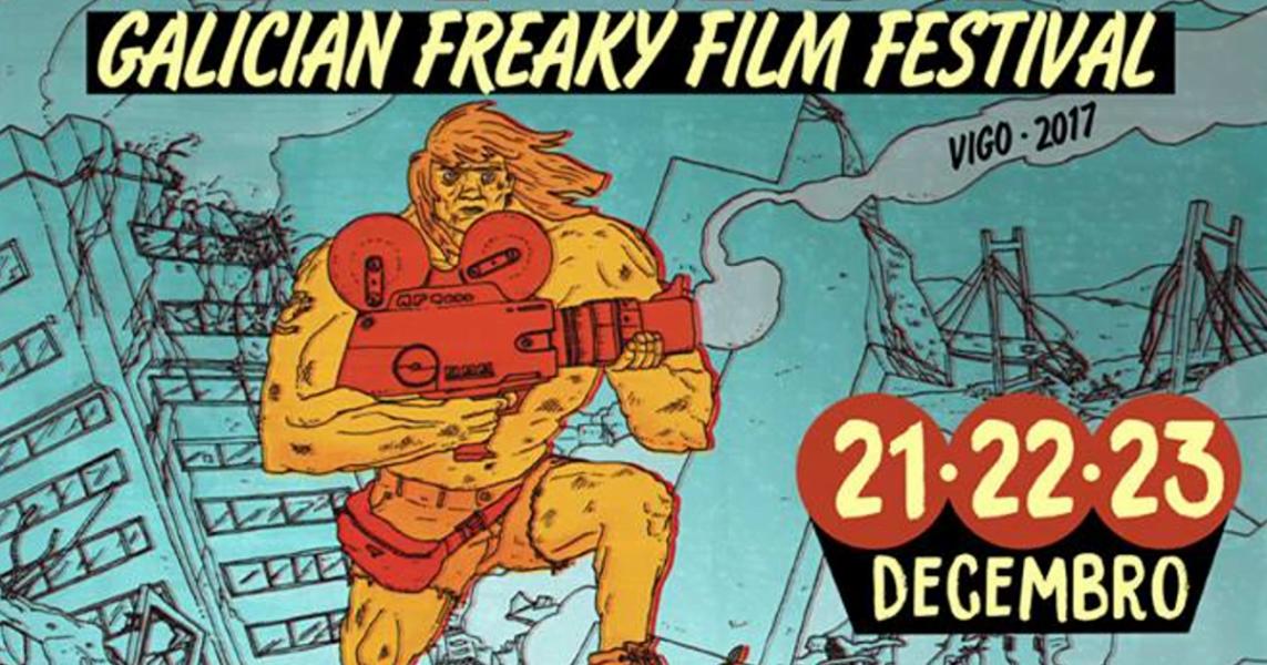 Galician Freaky Film Festival 2017   Vigo