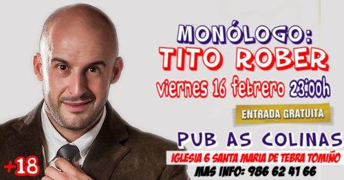 Monólogo con Tito Rober Tomiño