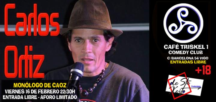 Monólogo de Carlos Ortiz