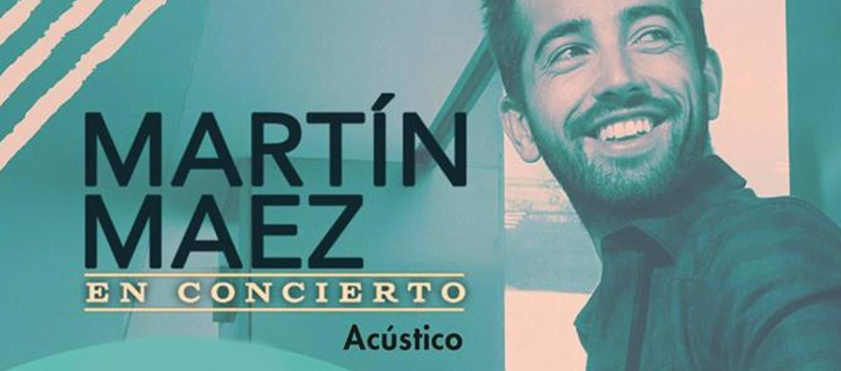 Concierto de Martín Maez