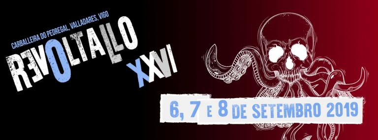 XXVI Festival Revoltallo se celebra los días 6,7 y 8 de septiembre en Valladares,Vigo