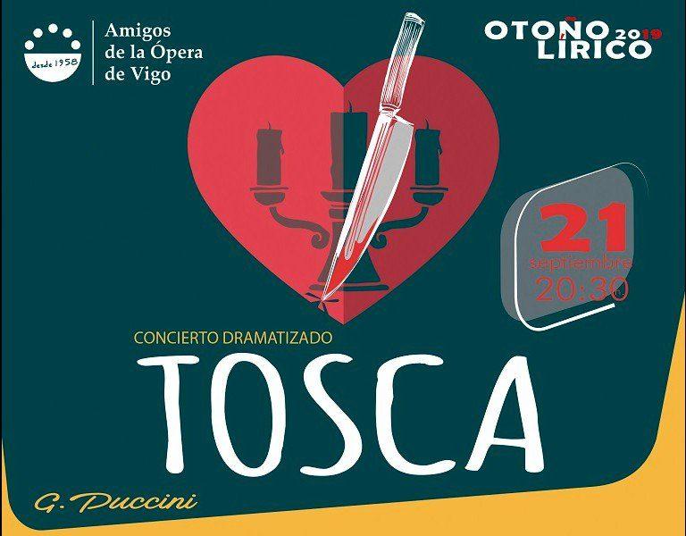El Teatro Afundación Vigo acogerá el próximo sábado 21 de septiembre a las 20.30 h, bajo la organización de la Asociación de Amigos de la Ópera de Vigo, la representación de Tosca,