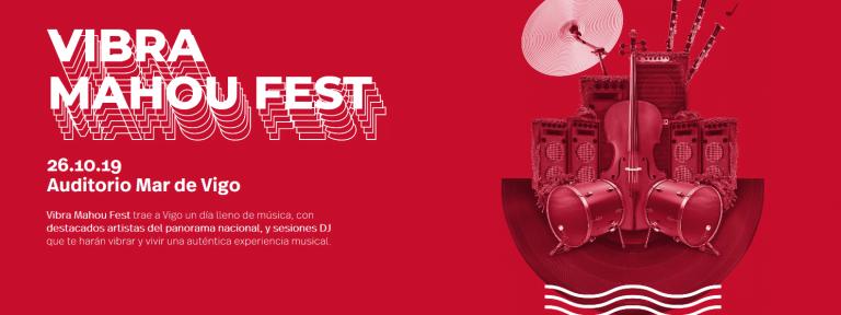 Vibra Mahou Fest 2019 se celebrará el próximo 26 de octubre en el Auditorio Mar de Vigo