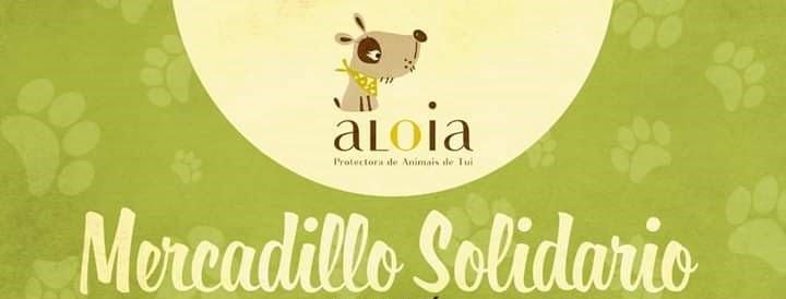 Mercadillo solidario a favor de la Protectora de Animales de Tui, el domingo 6 de octubre durante todo el día