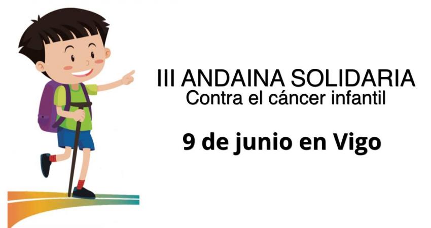 El domingo 9 de junio se celebra la II Andaina solidaria contra el Cáncer Infantil en Vigo