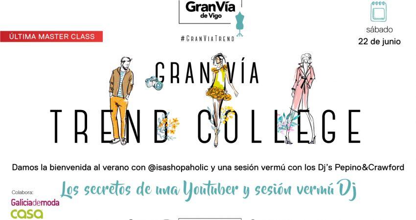 Última master class de Gran Vía Trend College tendrá lugar en el Centro Comercial Gran Vía de Vigo a las 10:30 horas