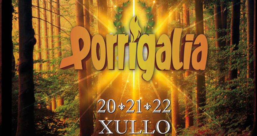 porrigalia 2018 porriño en fiesta
